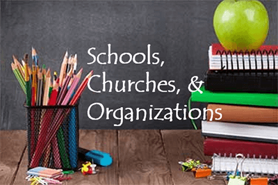 SCHOOLS CHURCHES & ORGANIZATIONS image with text