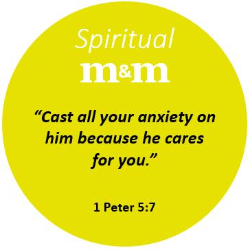 Spiritual M&M 1 Peter 5_7