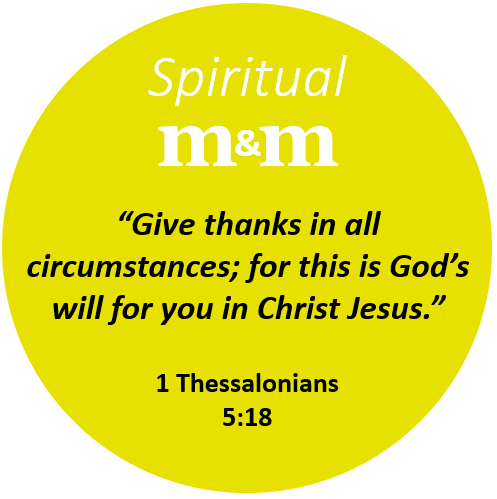 Spiritual M&M 1 Thessalonians 5_18