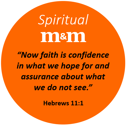 Spiritual M&M Hebrews 11_1