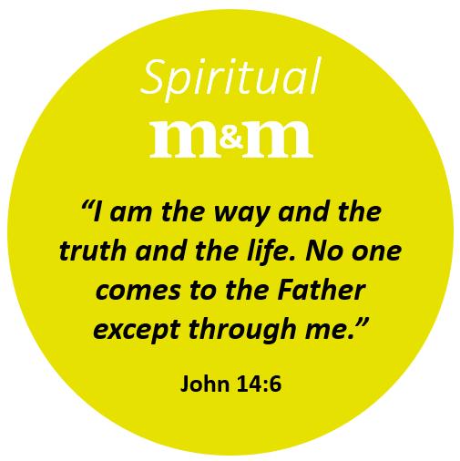 Spiritual M&M John 14_6