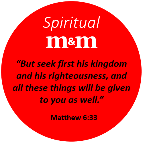 Spiritual M&M Matthew 6_33