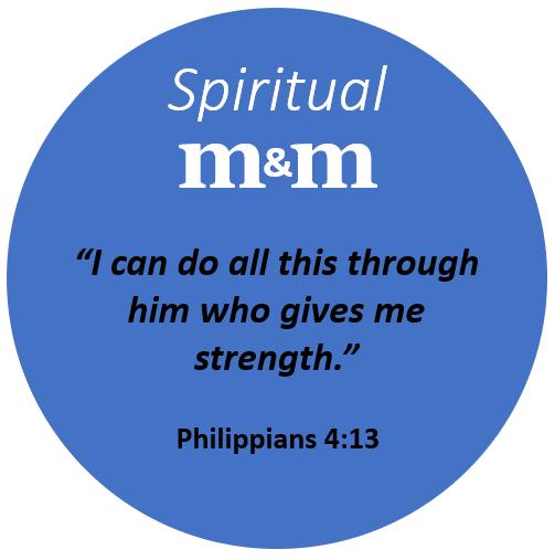 Spiritual M&M Philippians 4_13