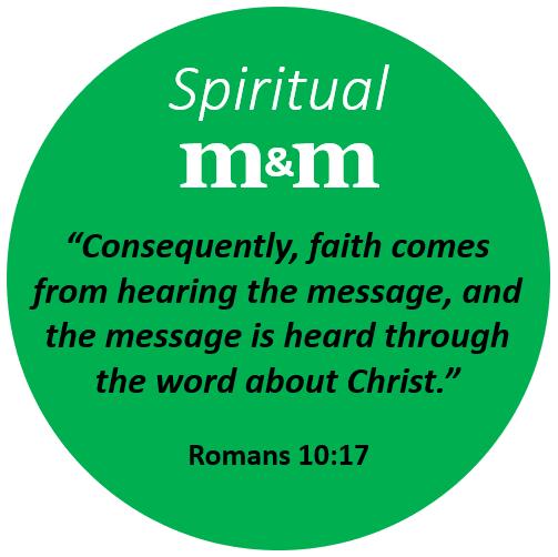 Spiritual M&M Romans 10_17