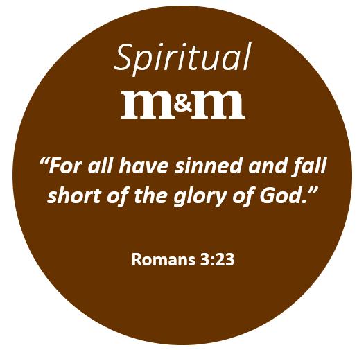 Spiritual M&M Romans 3_23