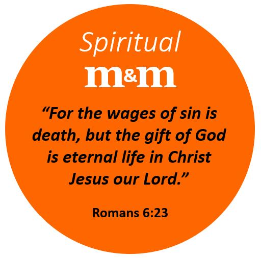 Spiritual M&M Romans 6_23 R